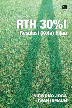 RTH 30%!  Resolusi (Kota) Hijau
